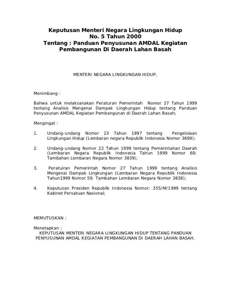 Keputusan Menteri Negara Lingkungan Hidup                   No. 5 Tahun 2000     Tentang : Panduan Penyusunan AMDAL Kegiat...