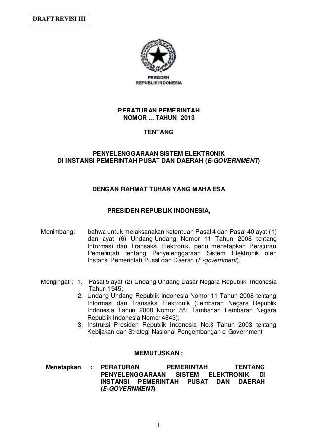 DRAFT REVISI III                             PERATURAN PEMERINTAH                              NOMOR ... TAHUN 2013       ...