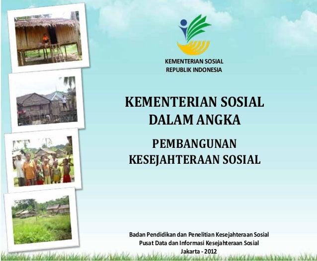 KEMENTERIAN SOSIALREPUBLIK INDONESIABadan Pendidikan dan Penelitian Kesejahteraan SosialPusat Data dan Informasi Kesejahte...