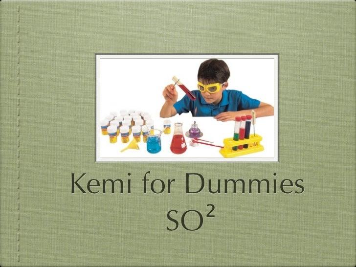 kemi for dummies