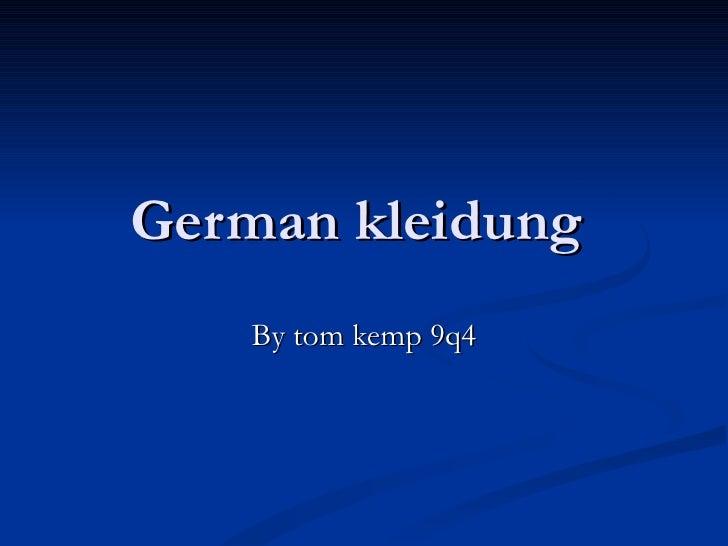German kleidung  By tom kemp 9q4