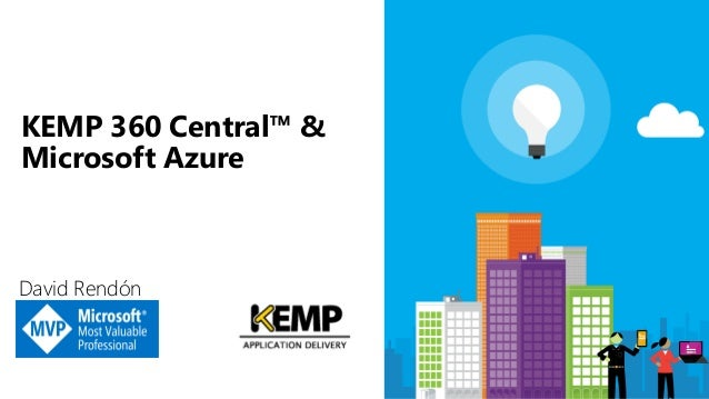 David Rendón KEMP 360 Central™ & Microsoft Azure