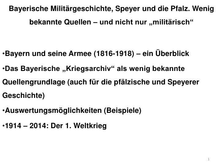 """Bayerische Militärgeschichte, Speyer und die Pfalz. Wenig       bekannte Quellen – und nicht nur """"militärisch""""•Bayern und ..."""