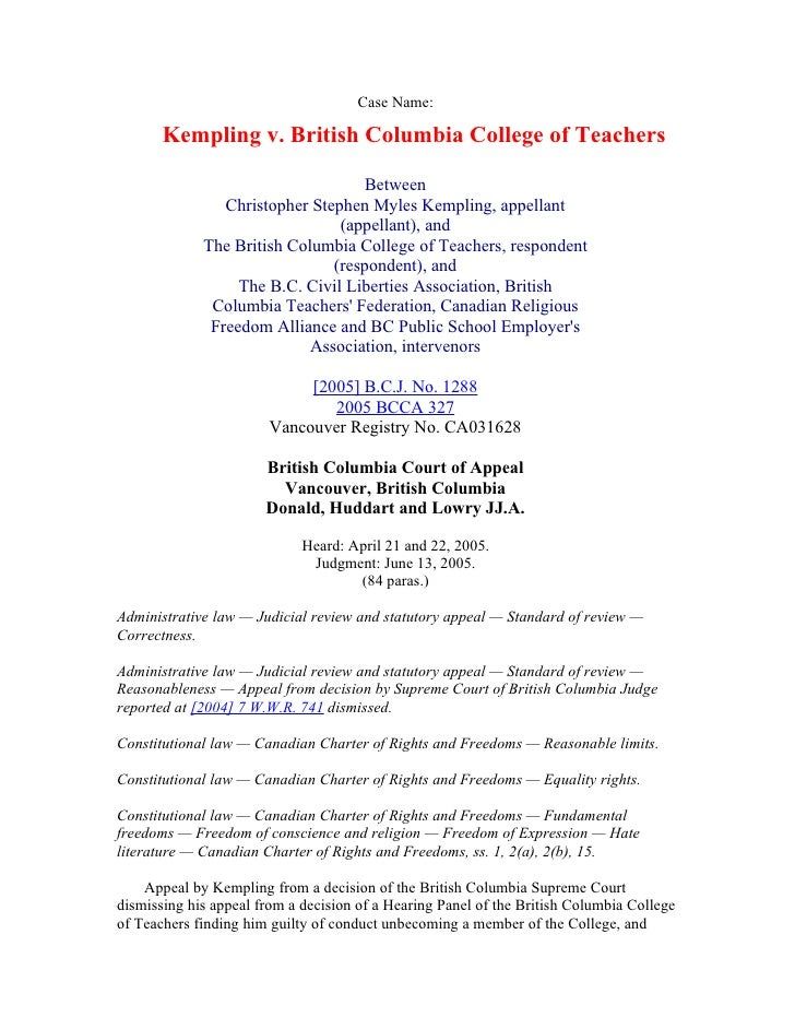 Case Name:         Kempling v. British Columbia College of Teachers                                      Between          ...