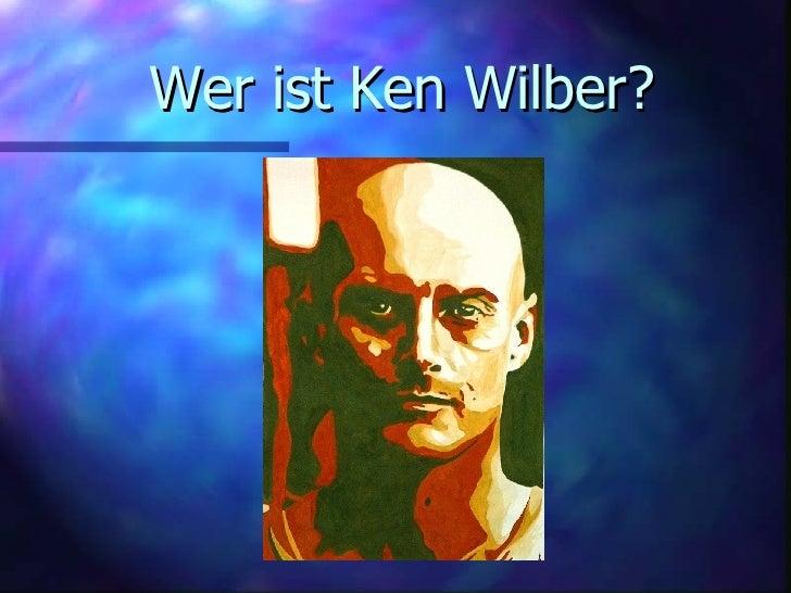 Wer ist Ken Wilber?