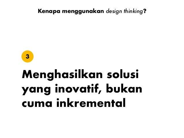 Pahami EksplorasiRealisasi Berempati Definisikan IdeasiPrototipe Uji Terapkan https://www.nngroup.com/articles/design-think...