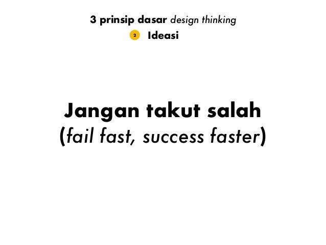 Ideasi dalam grup yang beragam Ideasi2 3 prinsip dasar design thinking