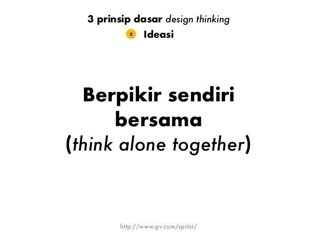 Eksperimentasi (belajar dengan membangun) 3 prinsip dasar design thinking 3