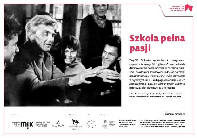 dnidziedzictwa.pl Plansze powstały wramach XXII Małopolskich Dni Dziedzictwa Kulturowego. Brzmi Dobrze Organizator: Gospo...