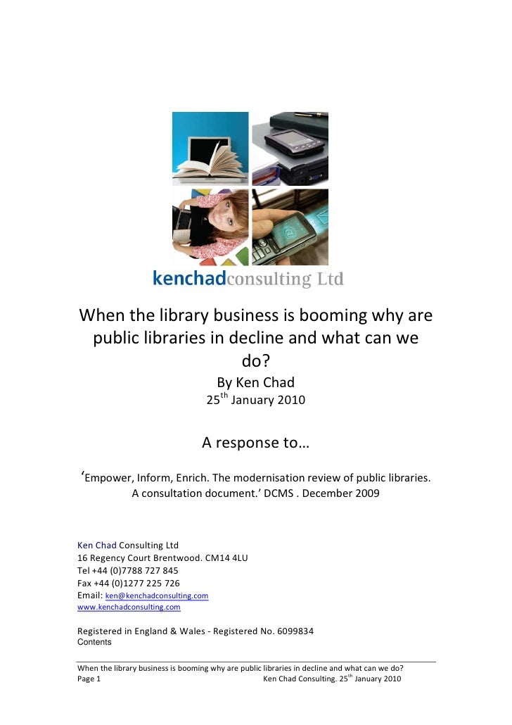 When the library business is booming why are  public libraries in decline and what can we                       do?       ...