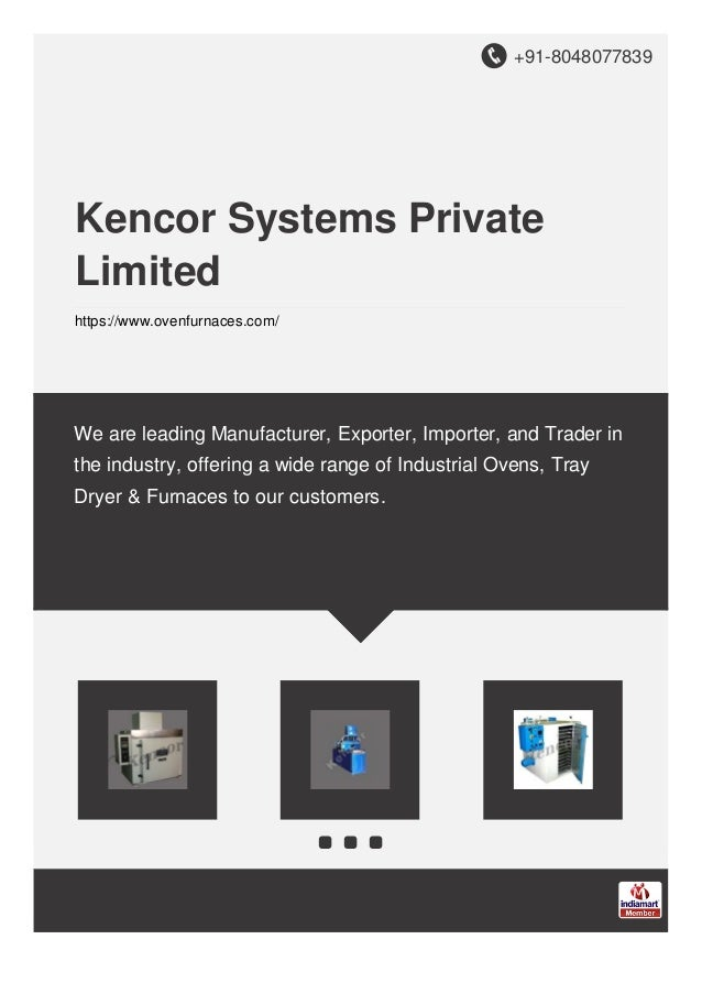 +91-8048077839 Kencor Systems Private Limited https://www.ovenfurnaces.com/ We are leading Manufacturer, Exporter, Importe...