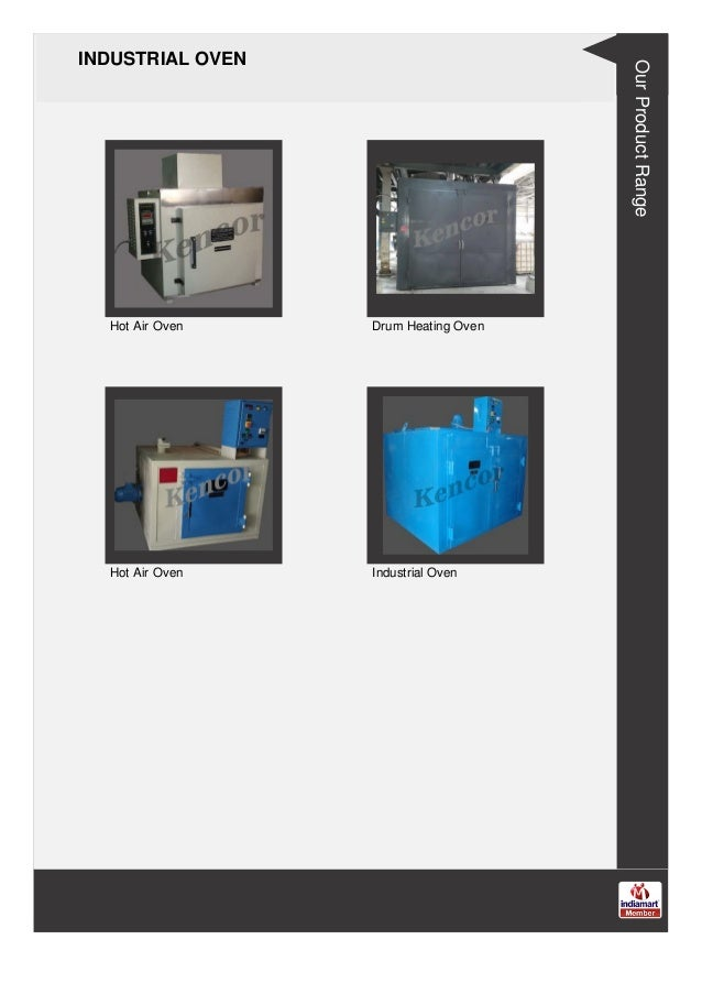 INDUSTRIAL OVEN Hot Air Oven Drum Heating Oven Hot Air Oven Industrial Oven Our Product Range
