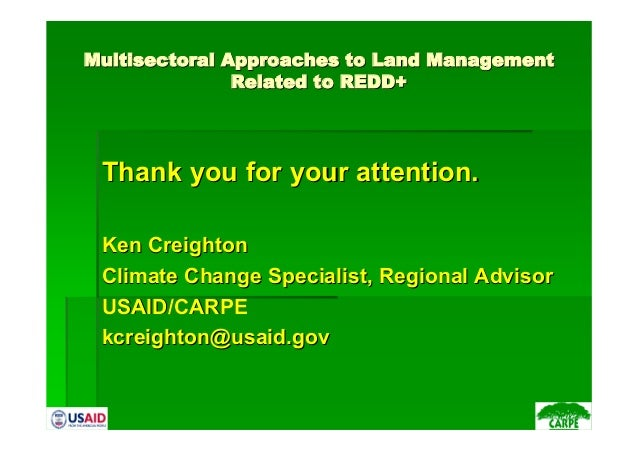 MultisectoralMultisectoral Approaches to Land ManagementApproaches to Land ManagementRelated to REDD+Related to REDD+Thank...