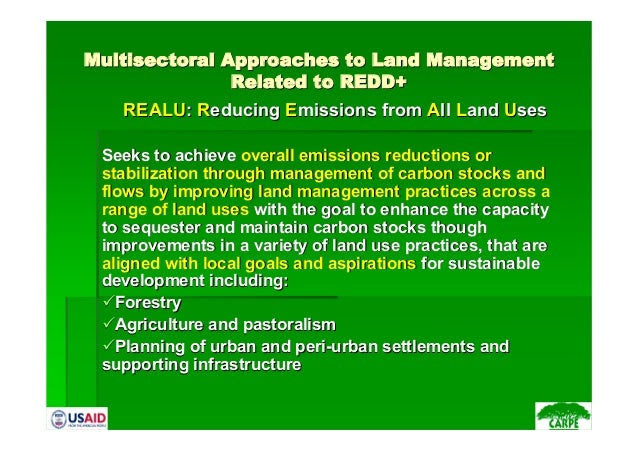 MultisectoralMultisectoral Approaches to Land ManagementApproaches to Land ManagementRelated to REDD+Related to REDD+REALU...