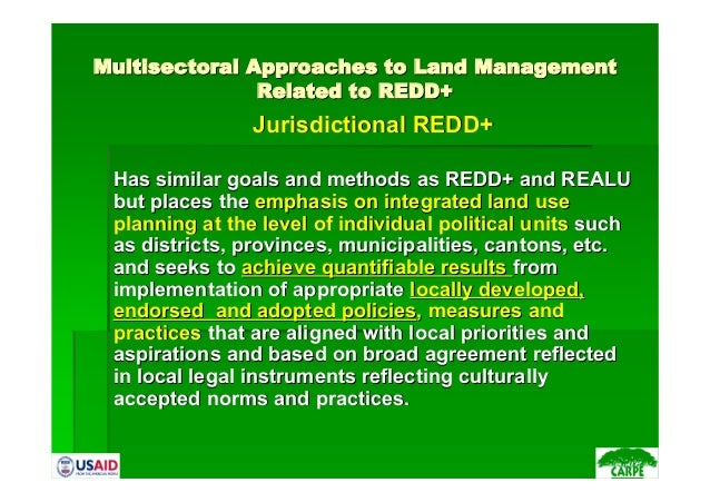 MultisectoralMultisectoral Approaches to Land ManagementApproaches to Land ManagementRelated to REDD+Related to REDD+Juris...