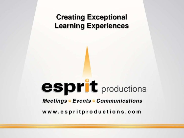 Creating ExceptionalLearning Experiences