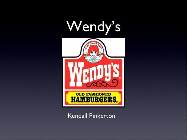 Wendy's Kendall Pinkerton