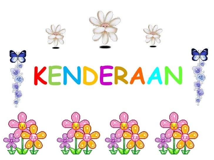 KENDERAAN<br />