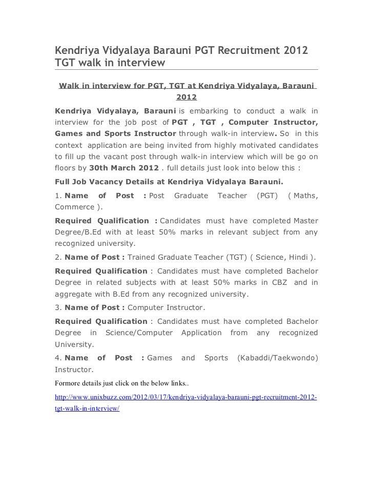 Kendriya Vidyalaya Barauni PGT Recruitment 2012TGT walk in interview Walk in interview for PGT, TGT at Kendriya Vidyalaya,...