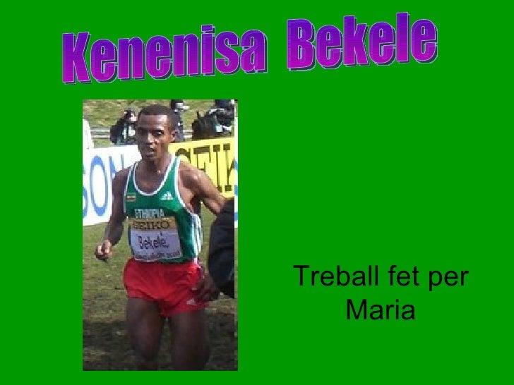 Treball fet per Maria Kenenisa  Bekele