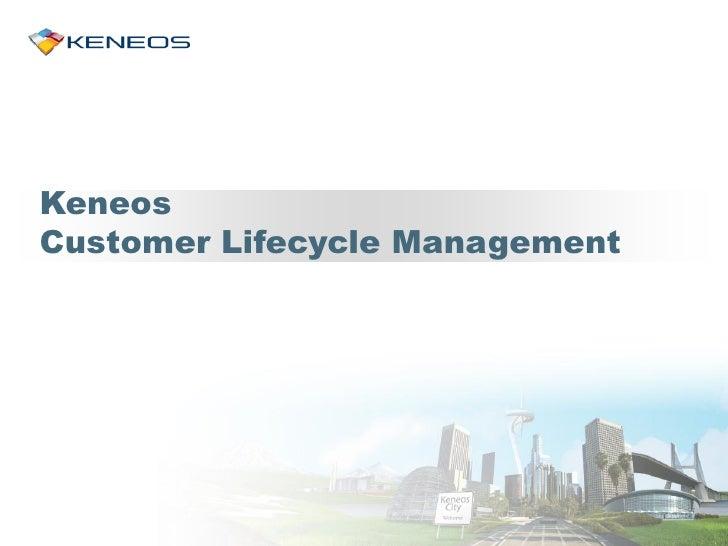 KeneosCustomer Lifecycle Management