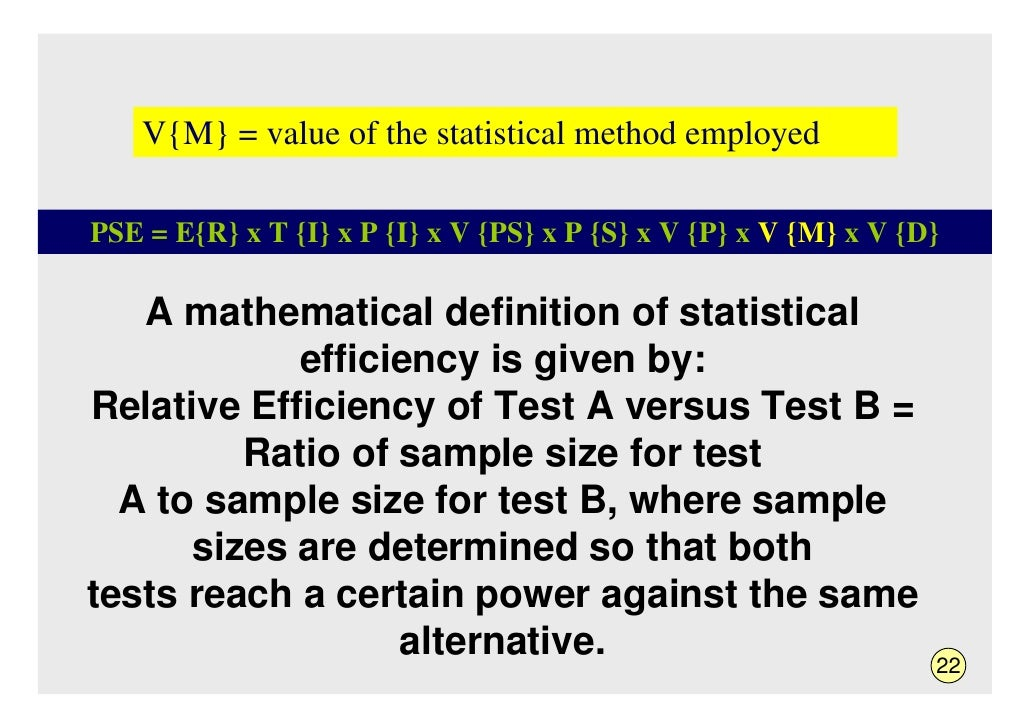 V{M} = value of the statistical method employed  PSE = E{R} x T {I} x P {I} x V {PS} x P {S} x V {P} x V {M} x V {D}     A...