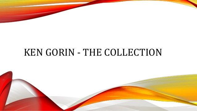 KEN GORIN - THE COLLECTION
