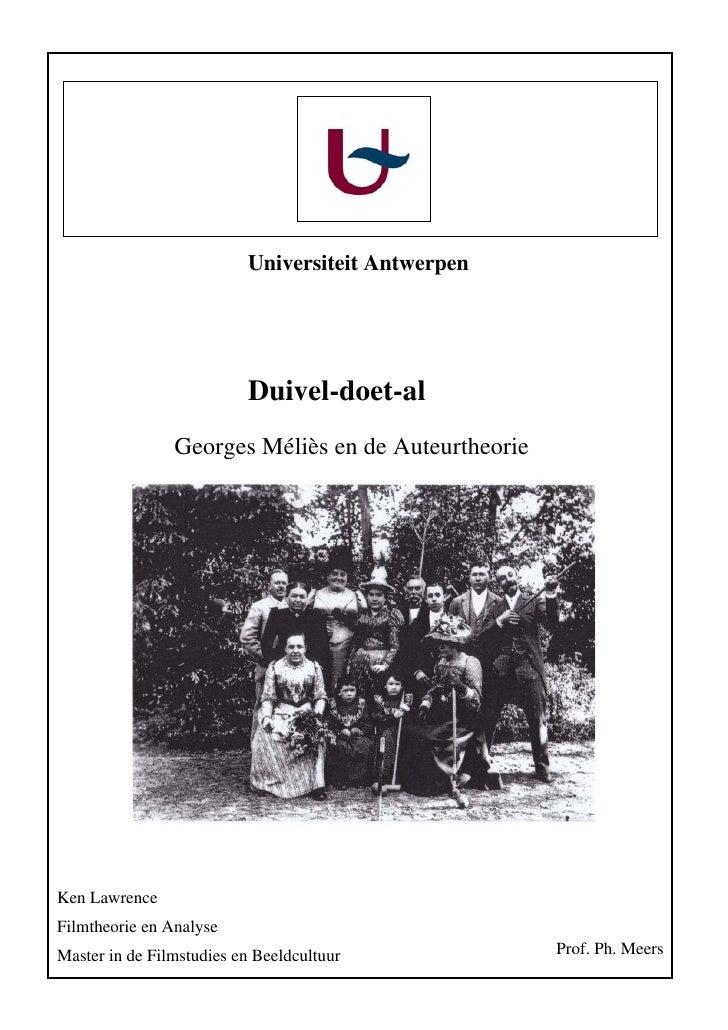 Universiteit Antwerpen                               Duivel-doet-al                 Georges Méliès en de Auteurtheorie    ...
