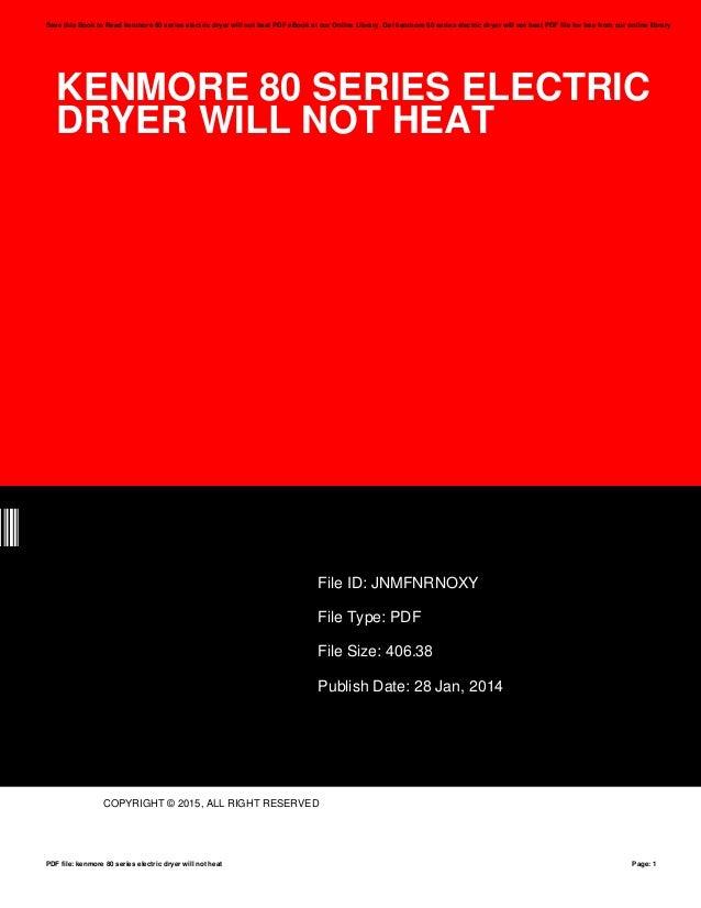 Kenmore 80 series electric dryer will not heat kenmore 80 series electric dryer will not heat xy file id jnmfnrnoxy file type fandeluxe Gallery