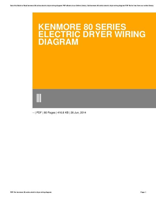 kenmore 80 series electric dryer wiring diagram rh slideshare net  kenmore 80 series dryer electrical schematic