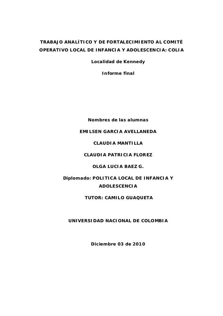 TRABAJO ANALÍTICO Y DE FORTALECIMIENTO AL COMITÉOPERATIVO LOCAL DE INFANCIA Y ADOLESCENCIA: COLIA                  Localid...