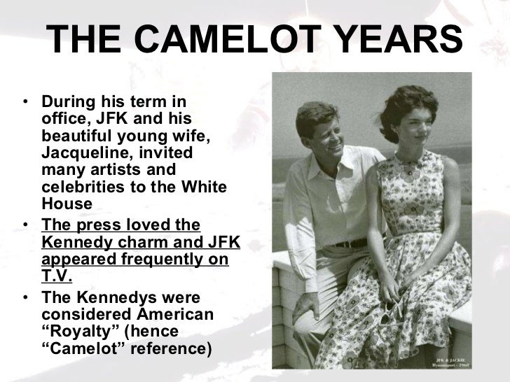 jfk years in office. 11. THE CAMELOT YEARS Jfk Years In Office