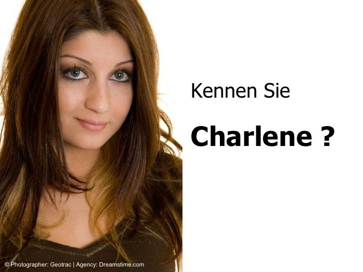 Kennen Sie Charlene ? © Photographer: Geotrac | Agency: Dreamstime.com