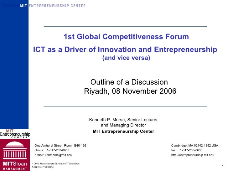 Kenneth P. Morse, Senior Lecturer and Managing Director MIT Entrepreneurship Center One Amherst Street, Room  E40-196 Camb...