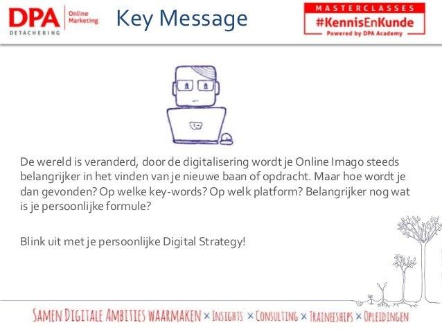 Kennis & Kunde - Jouw persoonlijke Digital Strategy Slide 2