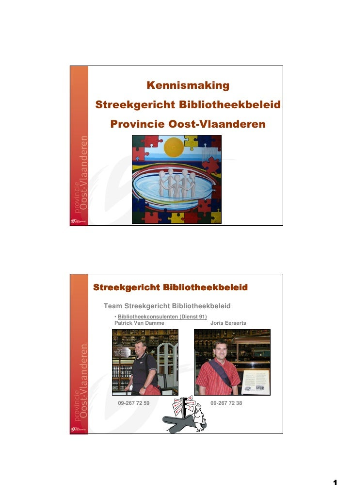 Kennismaking Streekgericht Bibliotheekbeleid    Provincie Oost-Vlaanderen     Streekgericht Bibliotheekbeleid    Team Stre...