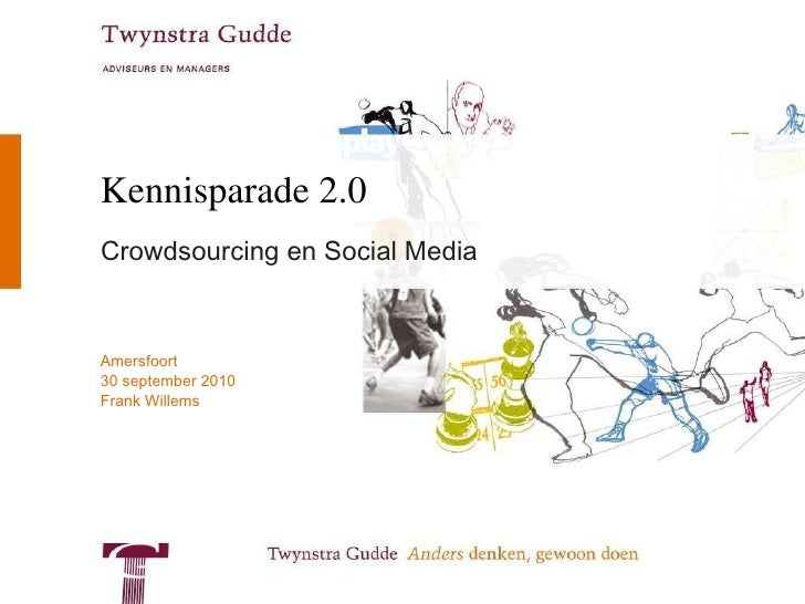 Kennisparade 2.0  Crowdsourcing en Social Media