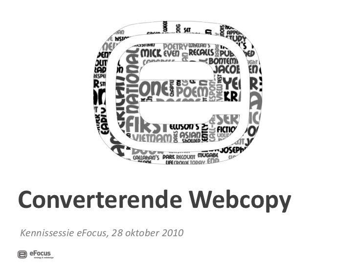 Converterende Webcopy Kennissessie eFocus, 28 oktober 2010