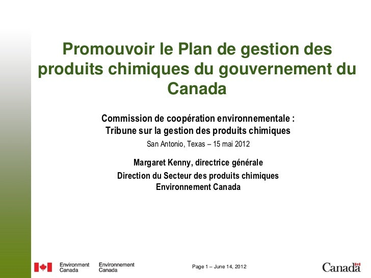 Promouvoir le Plan de gestion desproduits chimiques du gouvernement du                Canada       Commission de coopérati...