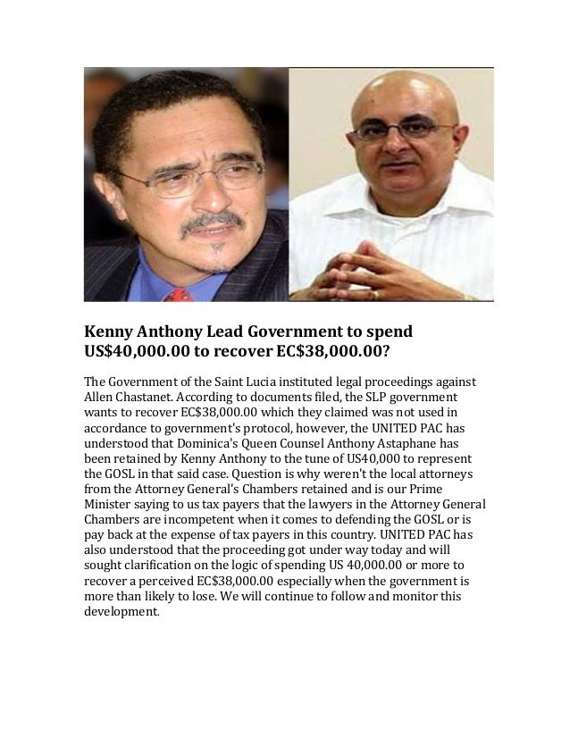 Kenny  Anthony  Lead  Government  to  spend   US$40,000.00  to  recover  EC$38,000.00?       The ...
