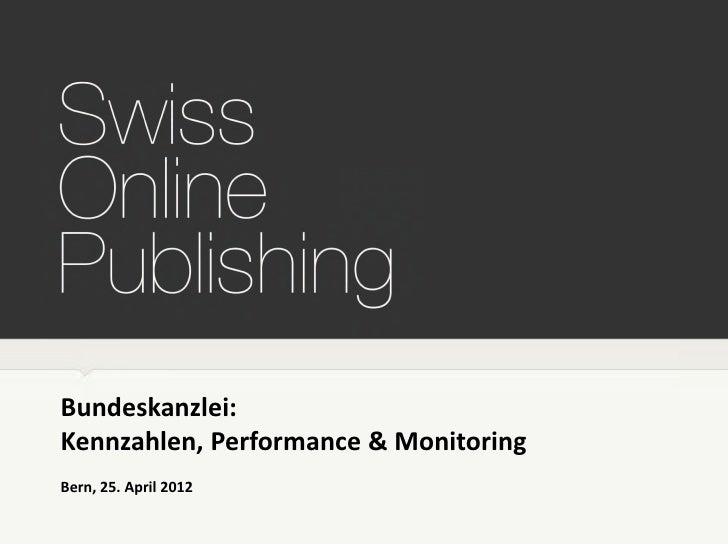 Mini-Konzept                            Scoup                       12. Oktober 2011Bundeskanzlei:Kennzahlen, Performance ...