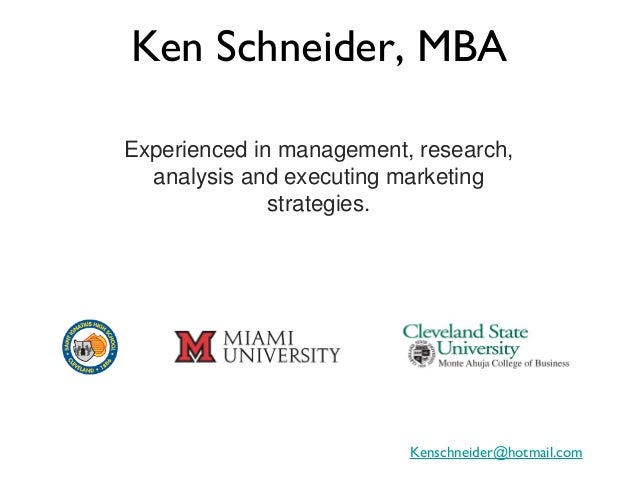 Ken Schneider, MBAExperienced in management, research,  analysis and executing marketing              strategies.         ...