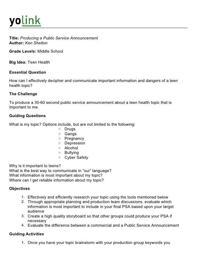 Title: Producing a Public Service Announcement Author: Ken Shelton  Grade Levels: Middle School  Big Idea: Teen Health  Es...