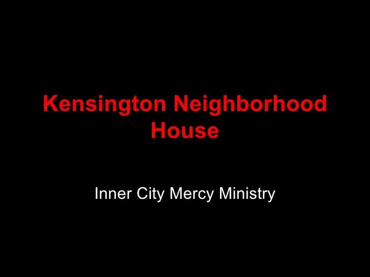 Kensington Neighborhood House Inner City Mercy Ministry