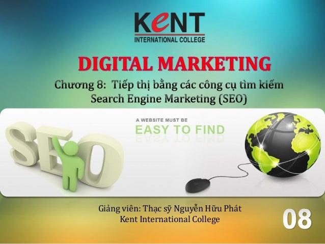 Giảng viên: Thạc sỹ Nguyễn Hữu PhátKent International College