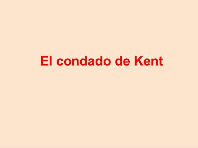El condado de Kent