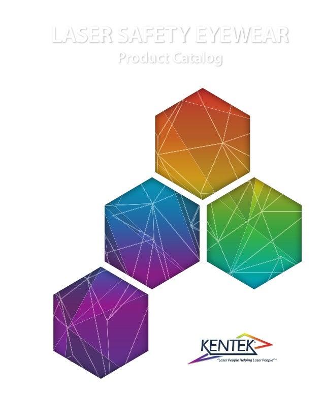 4520eb36e79cd Laser Safety Eyewear Product Catalog by Kentek Corporation