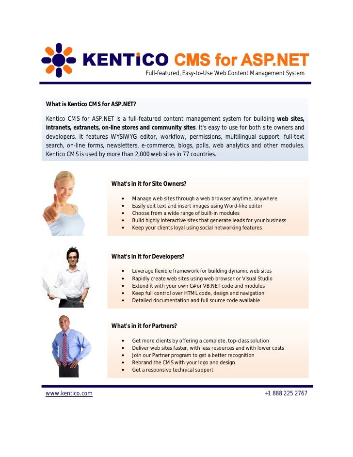 Full-featured, Easy-to-Use Web Content Management System    What is Kentico CMS for ASP.NET?  Kentico CMS for ASP.NET is a...