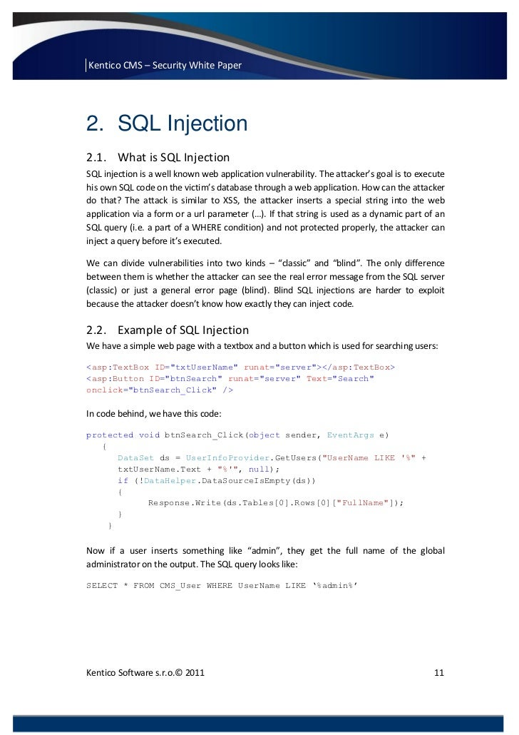 Kentico CMS – Security White Paper2. SQL Injection2.1. What is SQL InjectionSQL injection is a well known web application ...