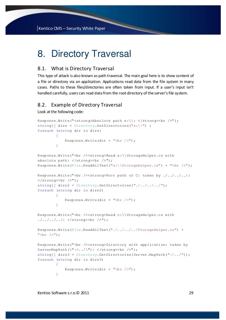 Kentico CMS – Security White Paper8. Directory Traversal8.1. What is Directory TraversalThis type of attack is also known ...